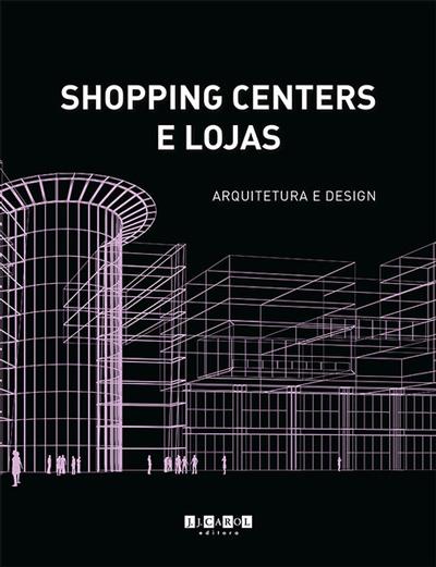Shopping Centers e Loja